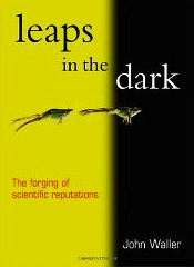 Book Cover leaps in the dark: the forging of scientific reputations
