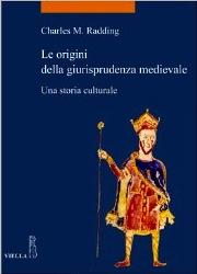 Book Cover Le Origini Della Giurisprudenza Medievale by Charles Radding