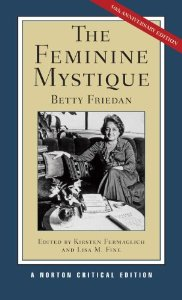 Book Cover The Feminine Mystique by Betty Friedan