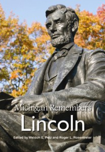 Book Cover Michigan Remembers Lincoln