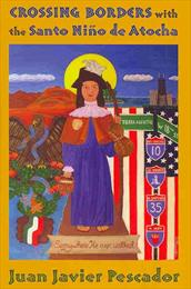 Book Cover Crossing Borders with the Santo Niño de Atocha