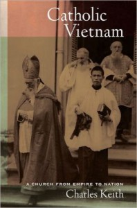 Book Cover Catholic Vietnam: A Church From Empire to Nation