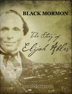 Book Cover Black Mormon The Story of Elijah Ables