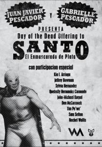Promotional Poster for Day of the Dead offering to Santo