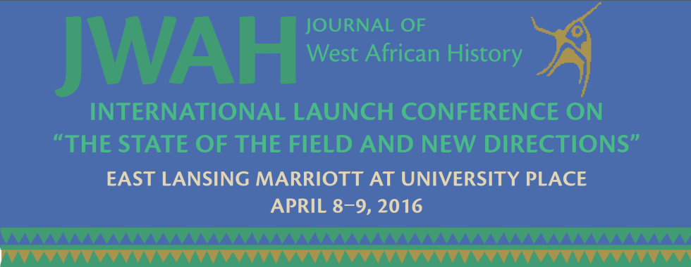 The Journal of West African History International Launch Conference